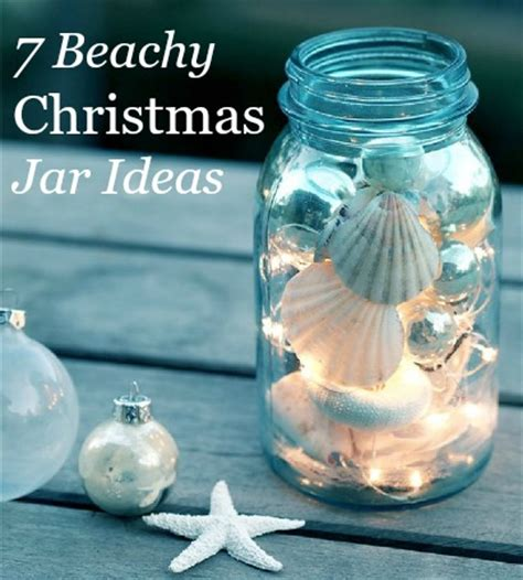 themes of jar christmas jars 7 charming beach theme ideas http www