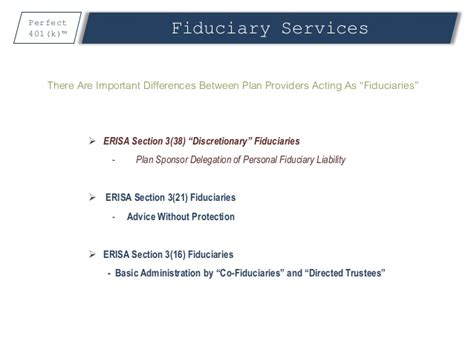 section 3 21 of erisa the perfect401 k features presentation