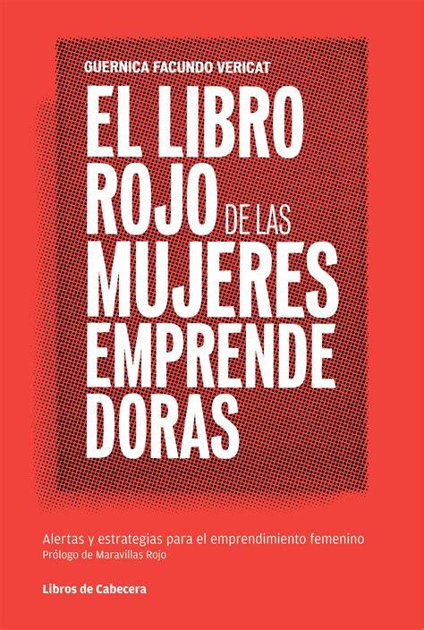 libro el libro rojo de el libro rojo de las emprendedoras guernica facundo