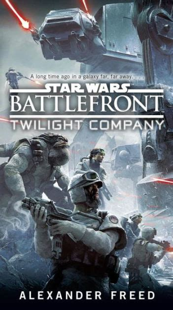 star wars battlefront twilight star wars battlefront twilight company by alexander freed paperback barnes noble 174