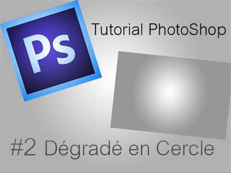 tutorial photoshop cs6 en pdf tutorial photoshop cs6 2 d 233 grad 233 en cercle youtube