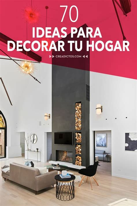 70 ideas para decorar tu 70 ideas para decorar tu hogar creadictos