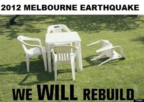 Melbourne Earthquake Meme - there was a minor earthquake here in boston i just