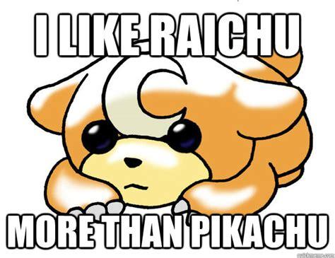 Funny Pikachu Memes - i like raichu more than pikachu confession teddiursa