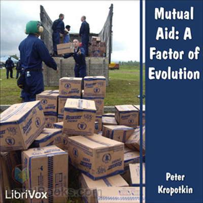 aid a factor of evolution books aid a factor of evolution by kropotkin