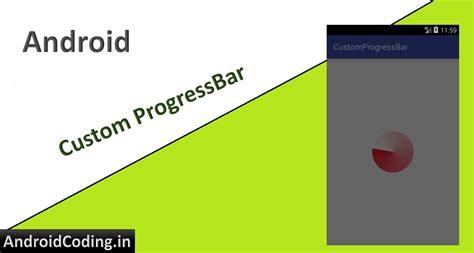 android progressbar android custom progressbar material progressbar