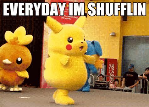everyday i'm shufflin' | know your meme