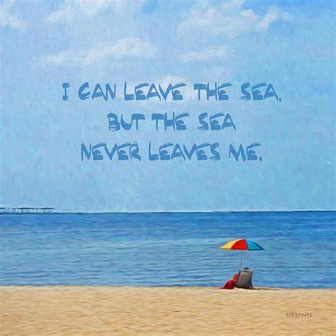 sea quotes inspirational sea quote seashore coastal photograph