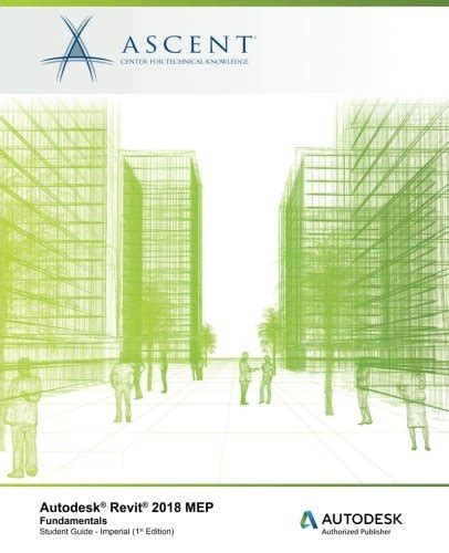 exploring autodesk revit 2018 for architecture books autodesk revit 2018 mep fundamentals imperial autodesk