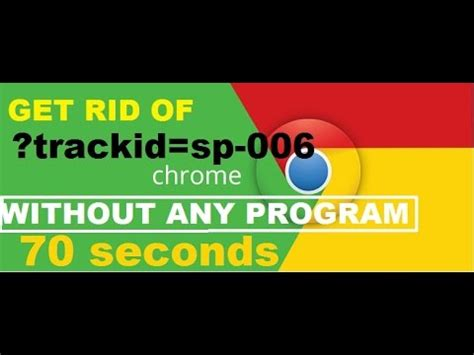 design mantic trackid sp 006 how to remove trackid sp 006 from chrome in 70 seconds