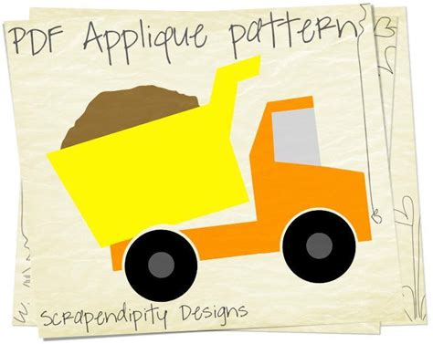 Dump Truck Applique Dump Truck by Dump Truck Applique Template Quilt Shirt By Scrapendipity