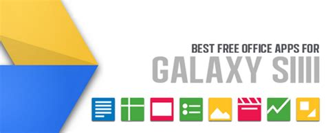 office apps for android free free office apps for samsung galaxy s3 how to hsk