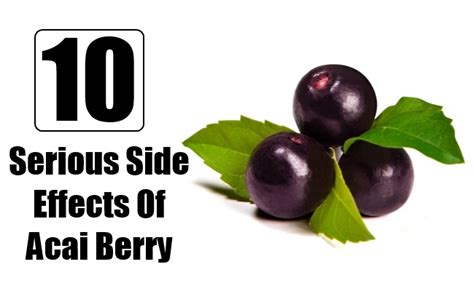 Acai Berry Detox Cleanse Side Effects by Acai Berry Side Effects Models Picture