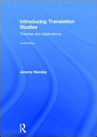 Introducing Translation Studies Munday Jeremy Libro