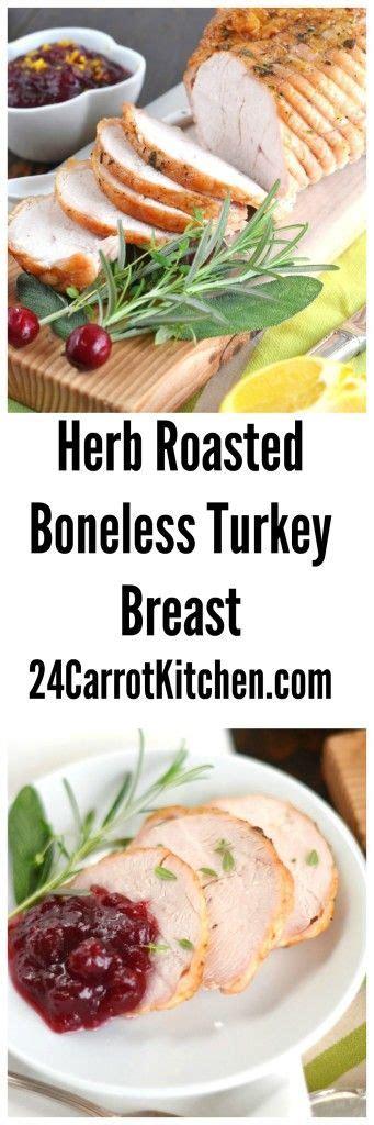 paleo boneless turkey breast recipe turkey breast herbs and turkey on