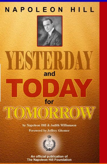 yesterday books yesterday and today for tomorrow ebook napoleon hill