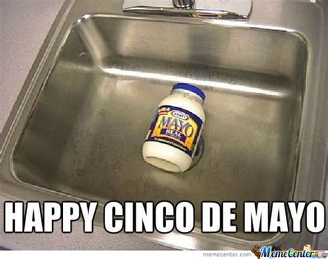 Memes 5 De Mayo - happy cinco de mayo pictures photos and images for facebook tumblr pinterest and twitter