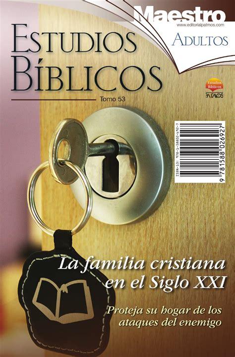 estudios biblicos para celulas de hogar estudios b 237 blicos 53 la familia by editorial patmos issuu