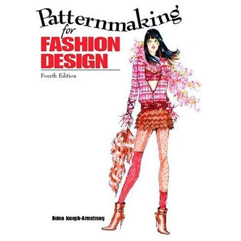 patternmaking for fashion design helen joseph armstrong 5th edition download patternmaking for fashion design and dvd package helen