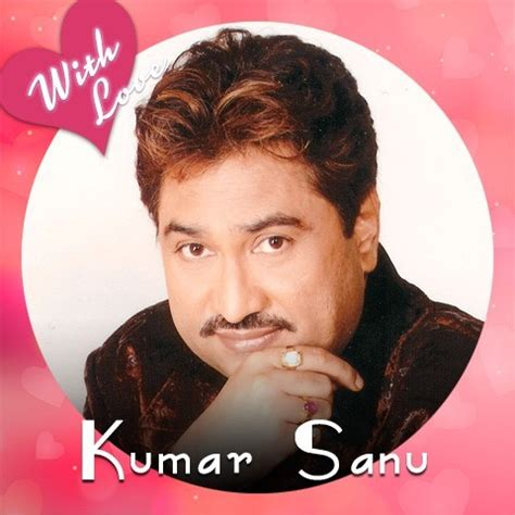 download mp3 album kumar sanu with love kumar sanu music playlist best mp3 songs on