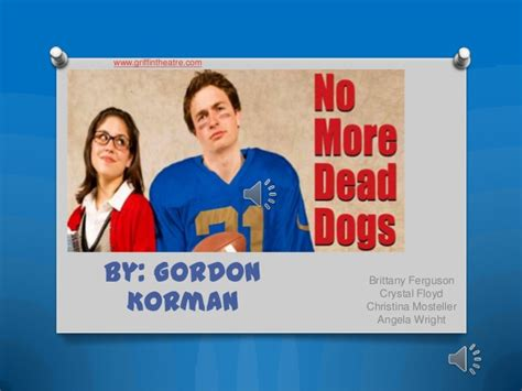 no more dead dogs no more dead dogs