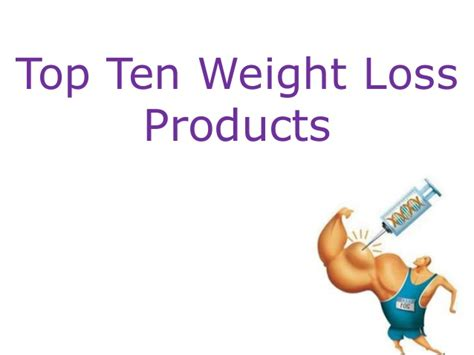 best weight loss product top ten weight loss products
