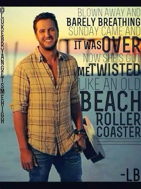 luke bryan roller coaster lyrics 129 best images about country girl at