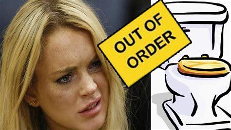 Lindsay Lohan Needs The Toilet by Lindsay Lohan A Toilet Clogger