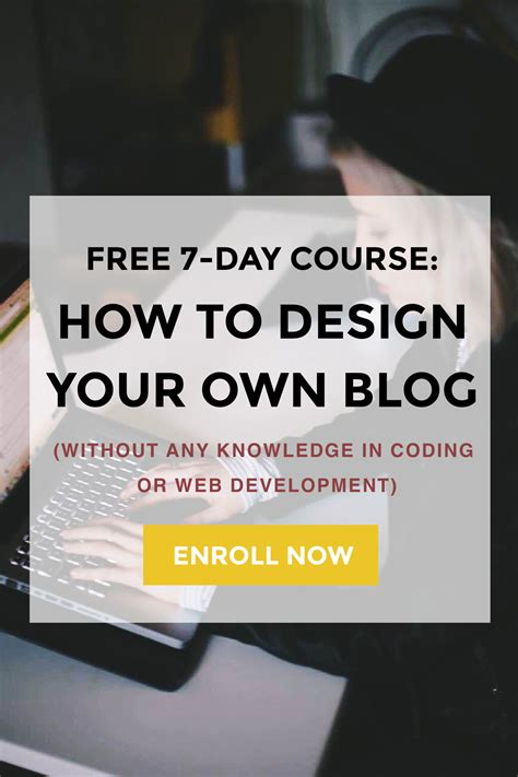 get my free 7 day course design your own blog