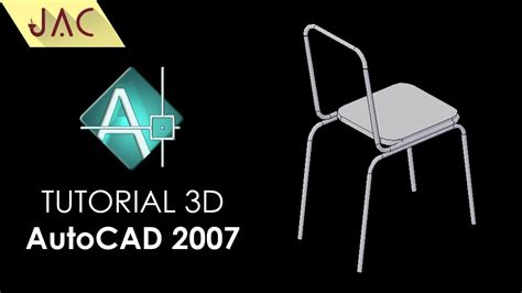 Tutorial Autocad 2007 3d Español | tutorial autocad 2007 kursi 3d jac art code youtube