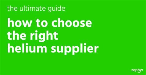 How to choose the right helium supplier ask zephyr