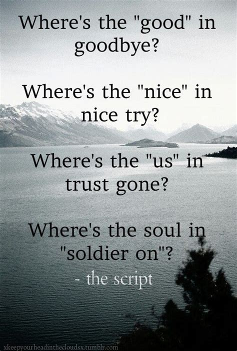 the script lyric quotes the script where s the good in goodbye the script