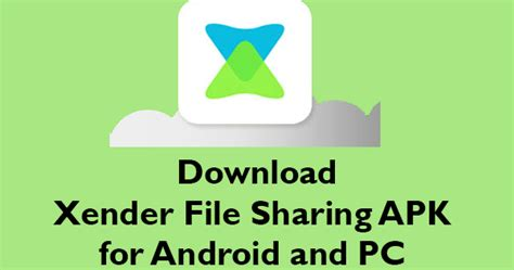 free xender for pc download xender for pc for windows download xender apk for android smart phone free xender