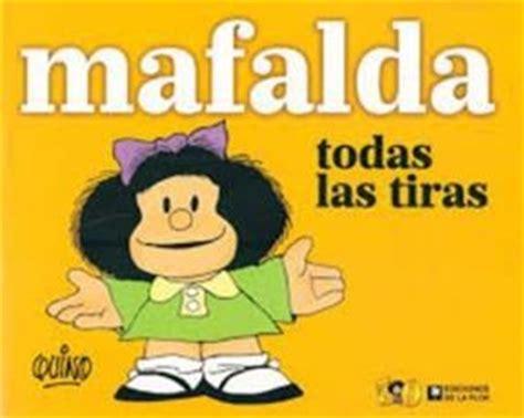 mafalda todas las tiras por quino 9789505159178 c 250 spide com