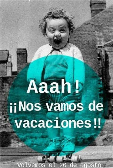 vacaciones imagenes comicas m 225 s de 25 ideas incre 237 bles sobre memes vacaciones en