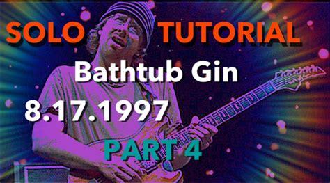 phish bathtub gin tab phish bathtub gin guitar lesson amarguitar