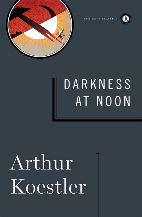 sky at noon a novel books darkness at noon book by arthur koestler official