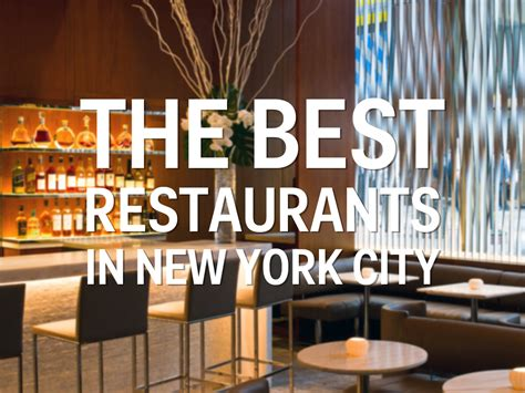 Best Mba New York City by Best Restaurants In Nyc Business Insider