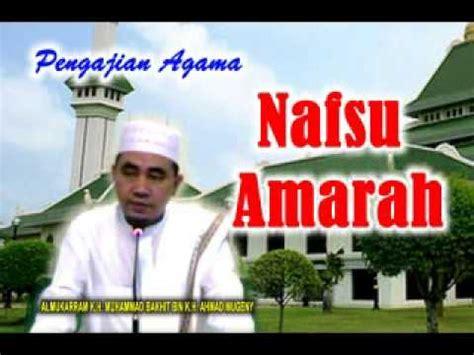 download mp3 ceramah guru bakhiet pengajian guru kh muhammad bakhiet nafsu amarah youtube