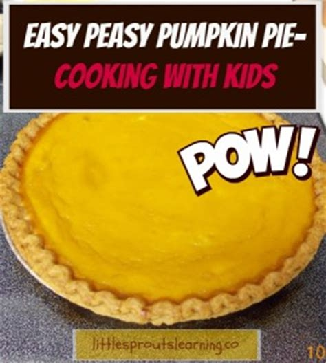 easy peasy pie play kitchen easy peasy pumpkin pie cooking with kids little sprouts