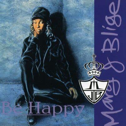 J Blige Album In Stores Today by J Blige Be Happy Lyrics Genius Lyrics