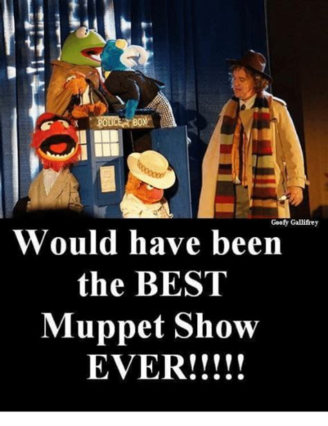 Muppet Memes - goofy gallifrey would have been the best muppet show ever