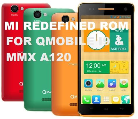 qmobile a120 themes free download mi redefined rom for qmobile i9 and mmx a120 mgeeky