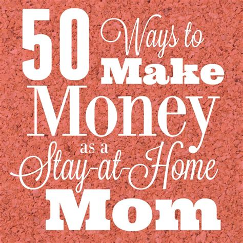 ways for stay at home to make money 28 images 9 ways