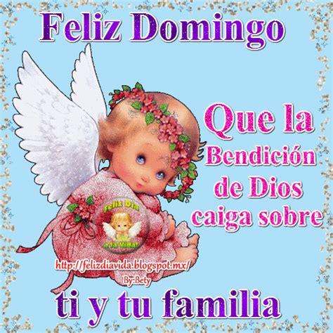 imágenes de feliz domingo dios te bendiga feliz d 205 a a la vida domingo dios te bendiga