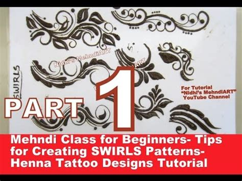 class tattoo designs part 1 mehndi class for beginners tips for creating