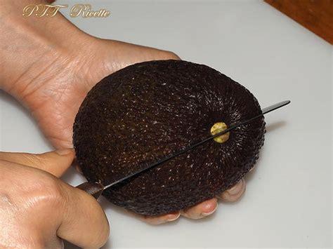 come si cucina l avocado come tagliare l avocado ptt ricette