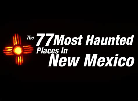 haunted houses in new mexico the most horrifyingly haunted places in new mexico i am new mexico