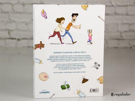 libro oh my dad oh my dad pap 225 2 0 el libro para padres novatos en regalador com
