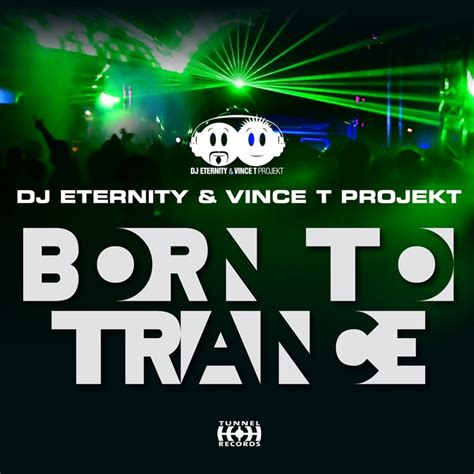 dj remix trance mp3 download born to trance remixes by dj eternity vince t projekt on